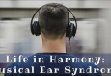 What's That sound Helpful tips for Musical Ear Syndrome